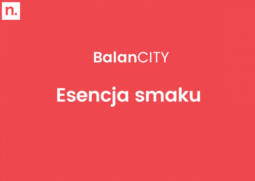 BalanCity. Esencja Smaku