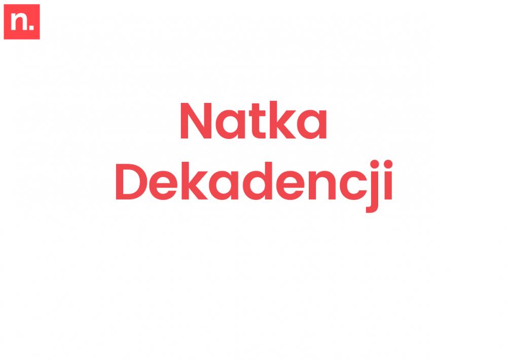 Natka Dekadencji