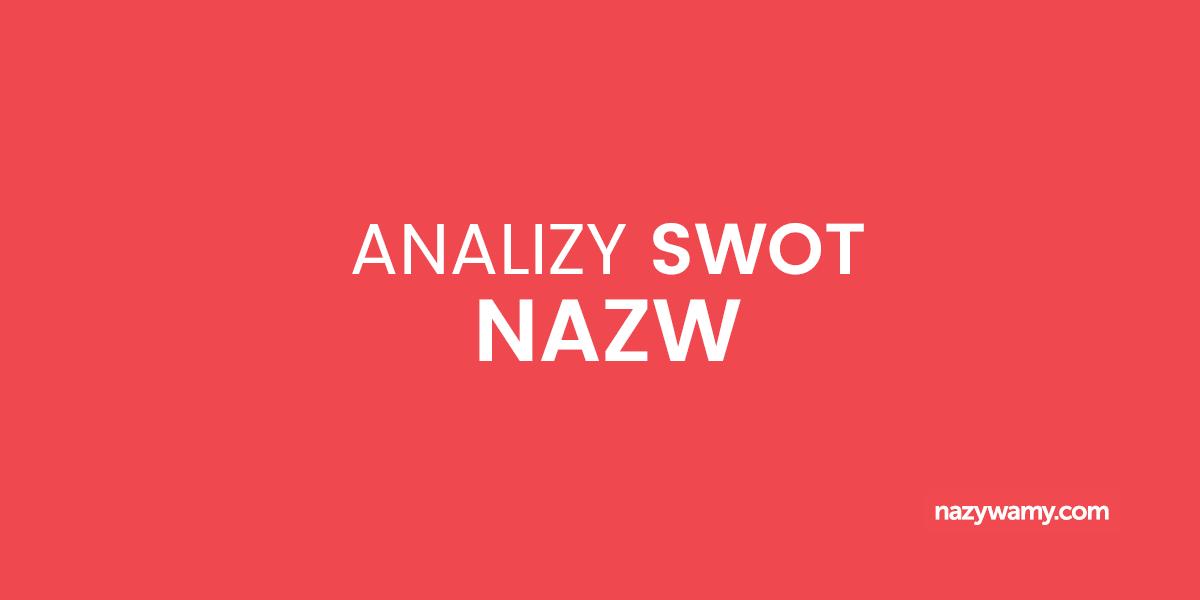 Analizy SWOT nazw