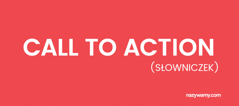 Call to action – definicja